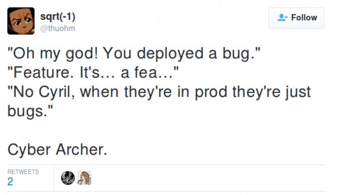 Oh my god! You deployed a bug