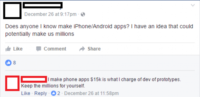 my response to someone asking for app dev for a million dollar idea!