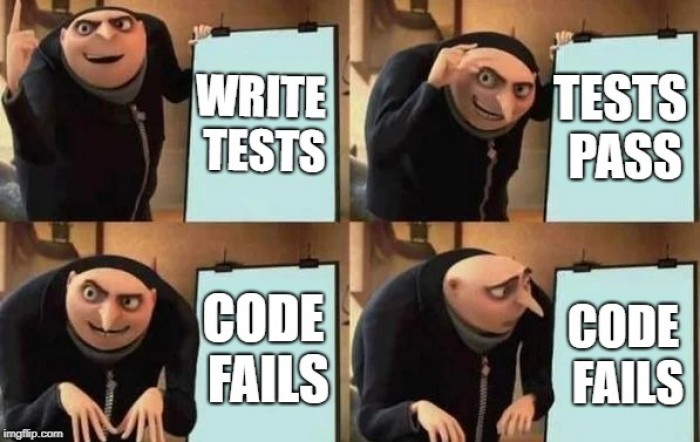 You need tests to test your unit tests