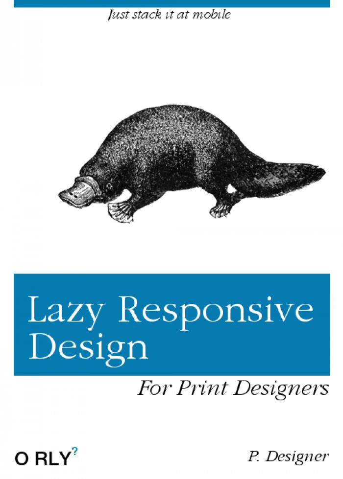 Lazy Responsive Design