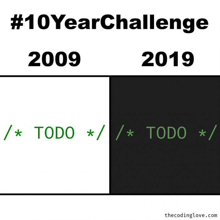 Alright, now is my turn: #10YearChallenge