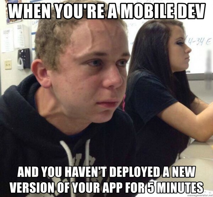 When you're mobile dev