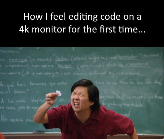 Coding on a 4k monitor