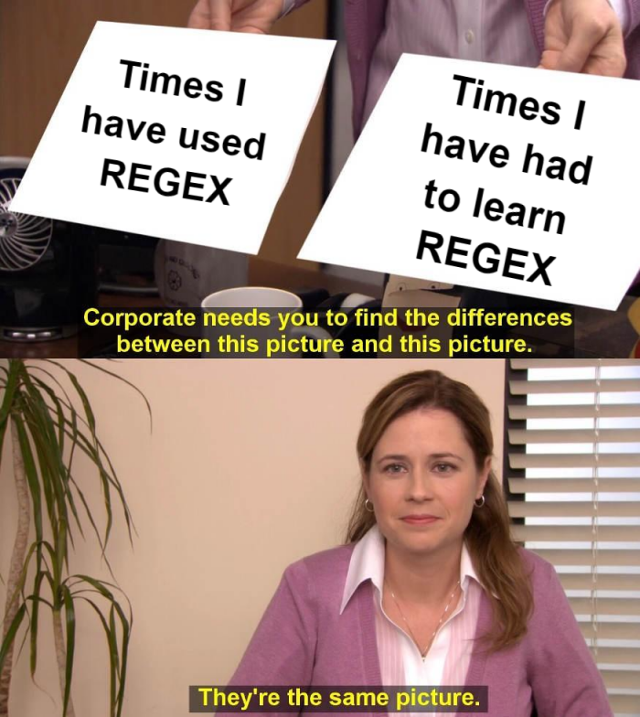 Times I have used REGEX