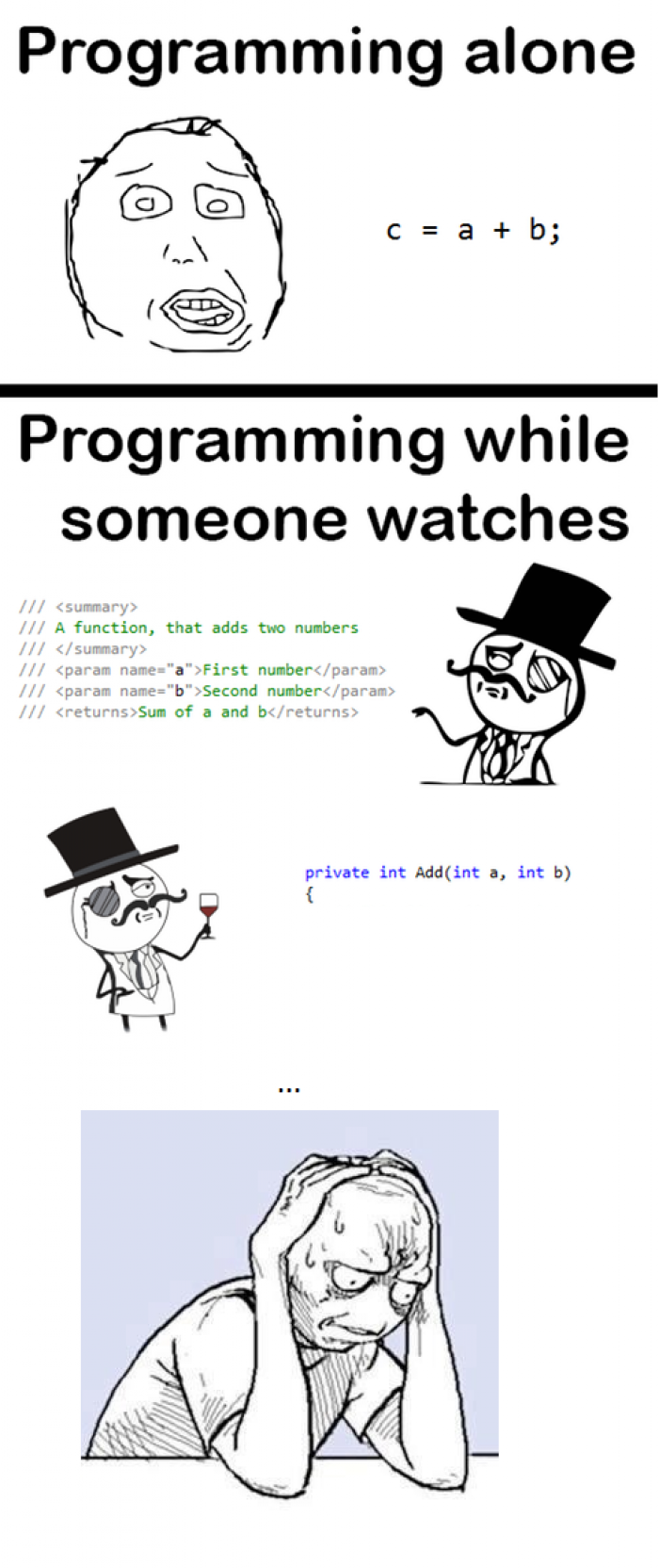 [FIXED] Coding while someone is watching