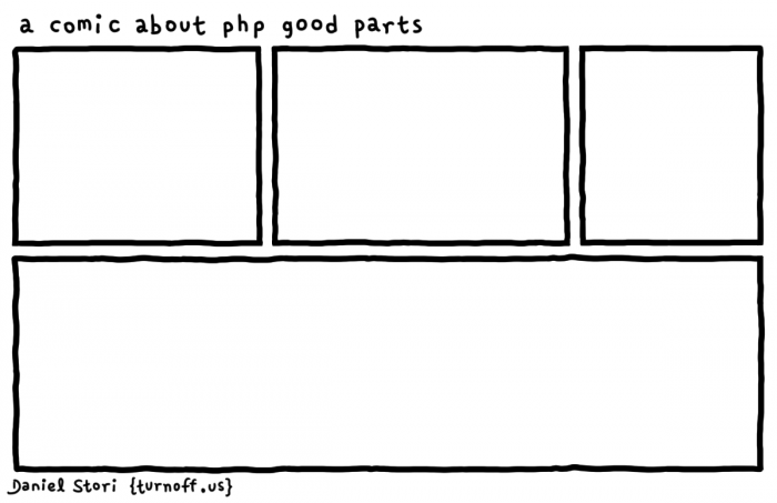 [turnoff.us] A Comic About PHP Good Parts