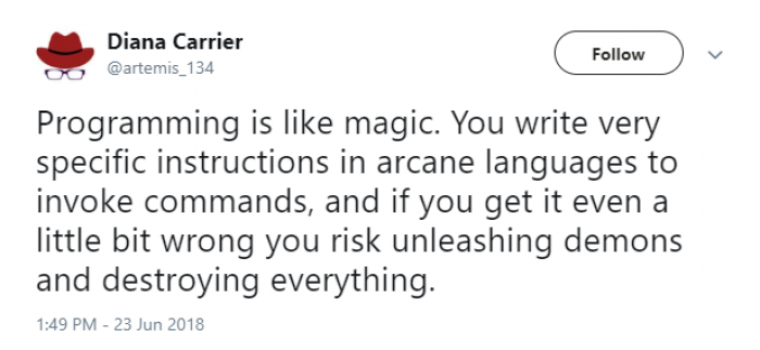 Programming is like magic...