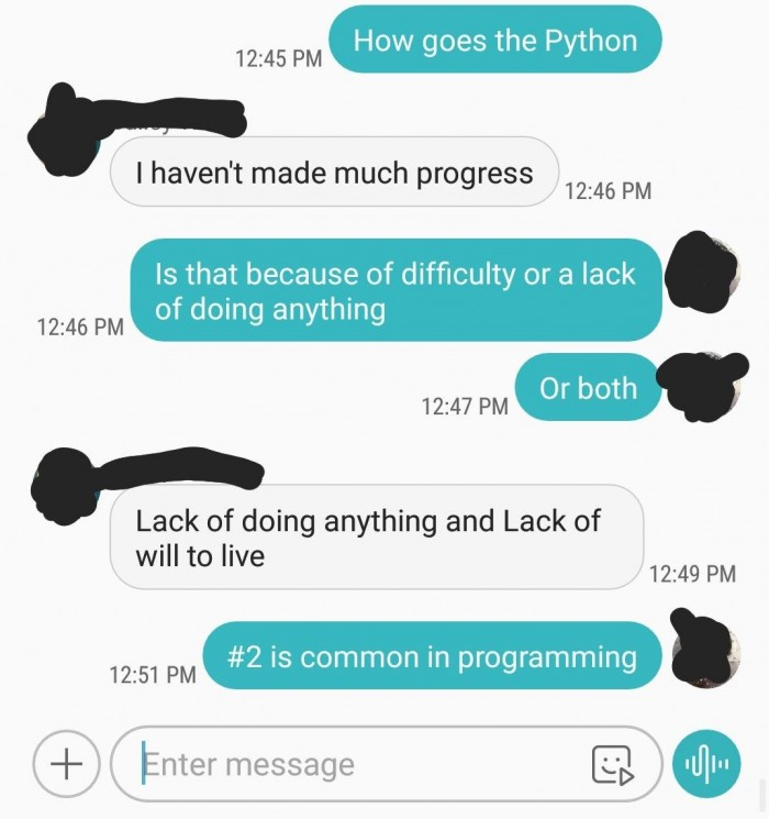 I had this Conversation with a Friend (who's learning Python at the moment)