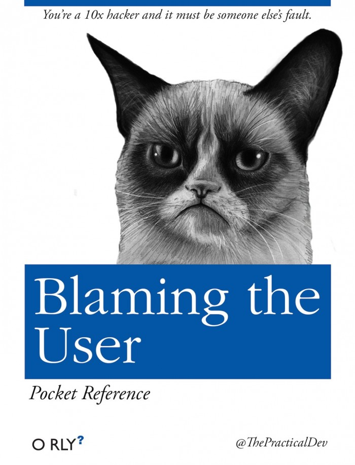 Blaming the user
