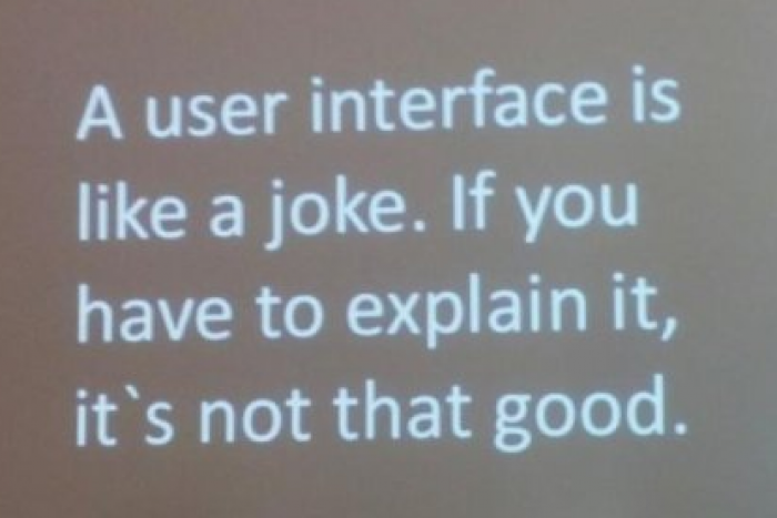 A user interface is like a joke