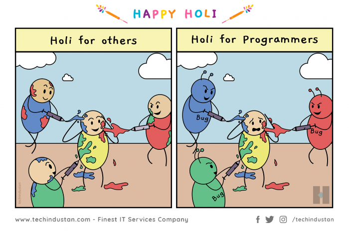 Happy Holi | Reality vs Expectations of a Programmer