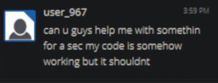 A programmer asks for help...