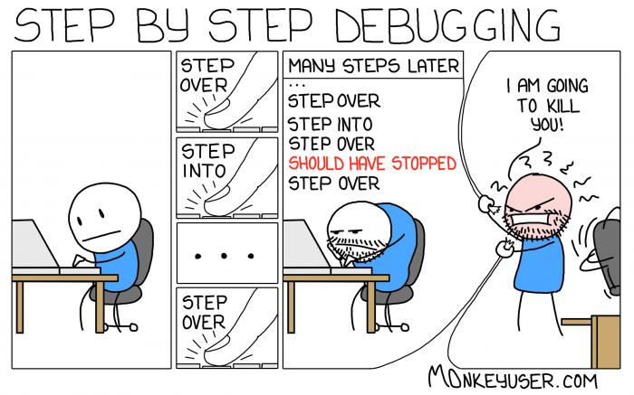 [monkeyuser] Step By Step Debugging