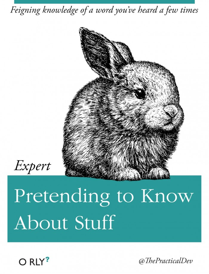 Pretending to Know About Stuff