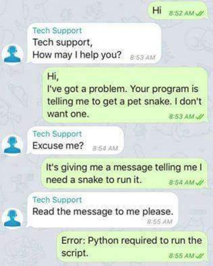 Snake required to run the script.