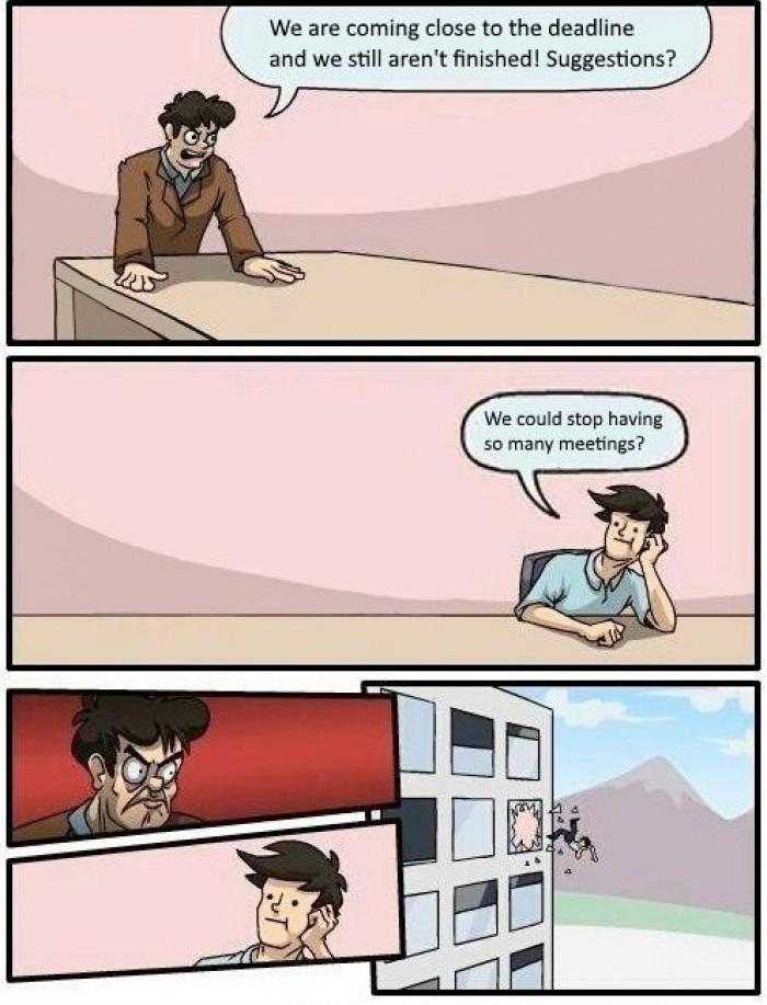 More meetings! More scrums!