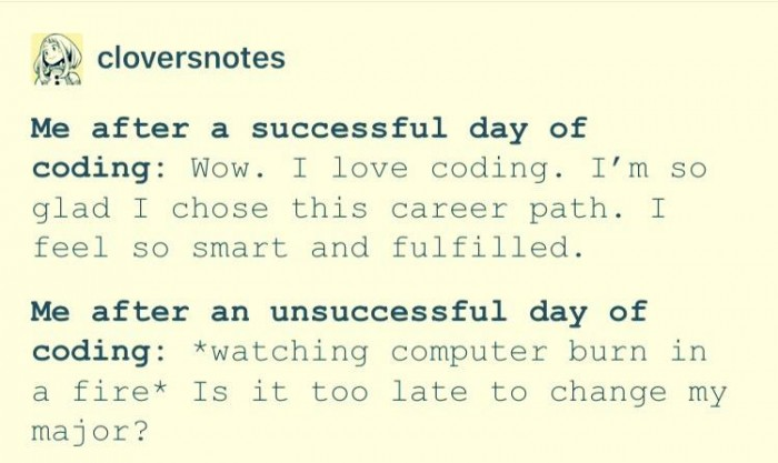 A successful day of coding VS an unsuccessful day of coding